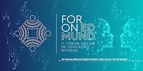 I ForOn EdMund_ I Fórum On Line para a Educação Mundial ingressos