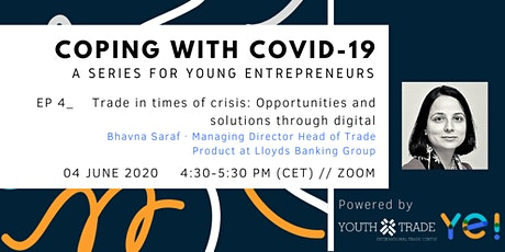 Coping with COVID-19 for Young Entrepreneurs // Episode 4 tickets