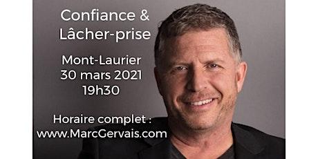 MONT-LAURIER - Confiance / Lâcher-prise 15$  tickets