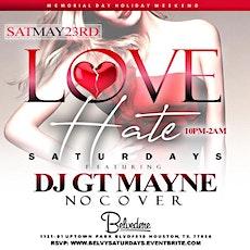 LOVE/HATE Saturdays at BELVEDERE Uptown Park [Houston, Texas] tickets