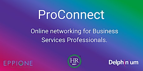 ProConnect: Online networking for Business Professional Services tickets