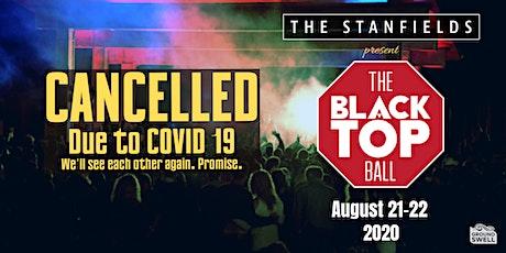 The Stanfields Present: Blacktop Ball 2020 tickets