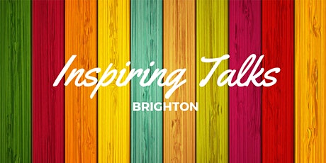 Online Inspiring Talks Brighton #031 JUNE 2020  tickets
