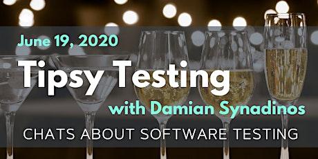 Friday Funday: Tipsy Testing With Damian Synadinos tickets