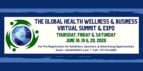 The Global Health, Wellness, and Business Virtual Summit and Expo tickets