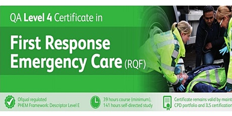QA Level 4 Certificate in First Response Emergency Care (RQF) [FREC4] tickets