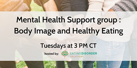 Student Mental Health Support Group: Body Image and Healthy Eating tickets