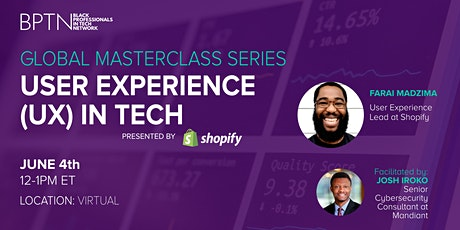 BPTN Global Masterclass - User Experience(UX) in Tech, Presented by Shopify tickets