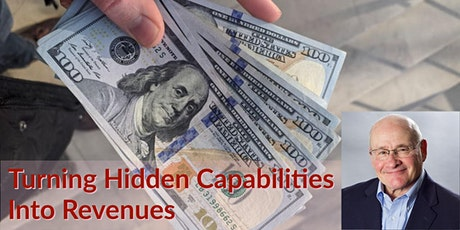 Turning Hidden Capabilities Into Revenue tickets