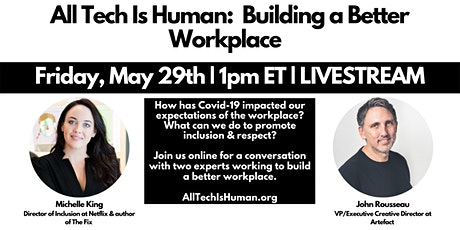 All Tech Is Human: Building a Better Workplace tickets