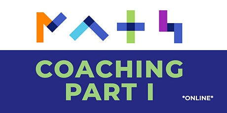 Empowering Emerging Math Coaches *online* (Coaching Part 1) tickets