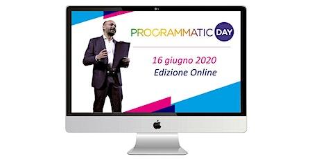 Programmatic Day 2020 - Edizione Online biglietti