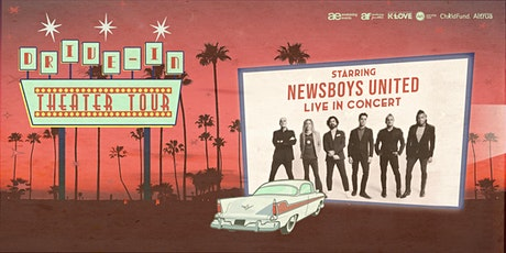 The Drive-In Theater Tour featuring NEWSBOYS UNITED - Gates Open at 6:00 PM tickets