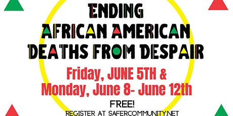 Ending African American Deaths from Despair Virtual Conference tickets
