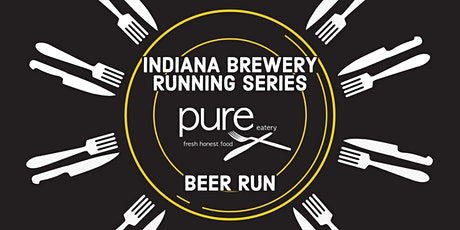 Beer Run - Pure Eatery Fishers | 2020 Indiana Brewery Running Series tickets