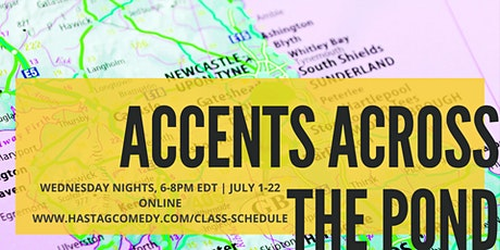 Accents Across the Pond: RP, Cockney, Irish and Scottish (4 WEEKS ONLINE) tickets
