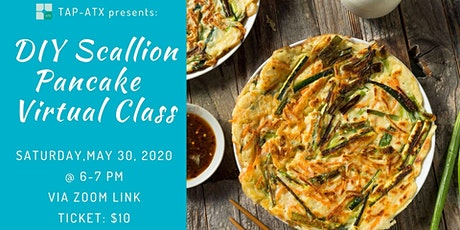 TAP- ATX Presents: DIY Scallion Pancake Virtual Class tickets