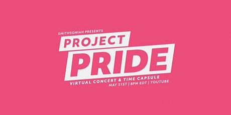Smithsonian Presents: Project Pride tickets