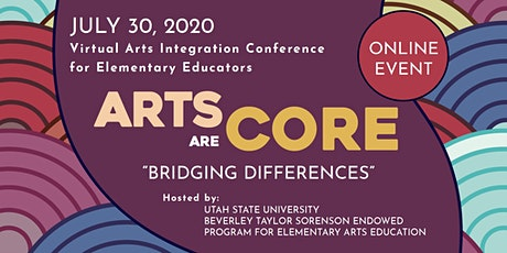 Arts Art Core: Bridging Differences Online Conference tickets