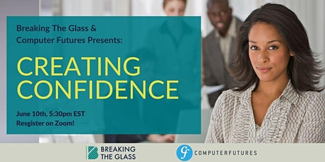 Breaking the Glass Presents: Creating Confidence tickets