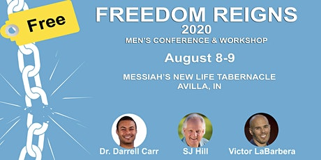 Freedom Reigns Men's Conference & Workshop 2020 tickets
