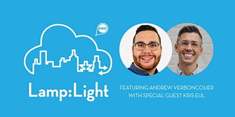 Lamp:Light | Andrew Verboncouer with Special Guest Kris Eul tickets