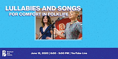 Lullabies and Songs for Comfort in Folklife tickets
