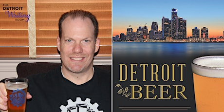 'Detroit Beer' Book Talk with Author Steve Johnson tickets