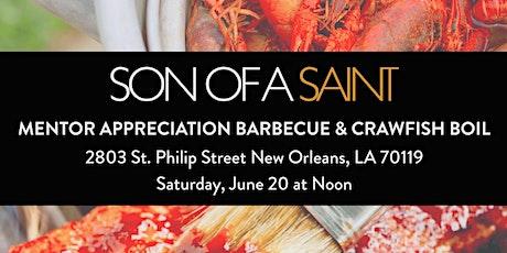Son of a Saint Mentor Appreciation Barbecue & Crawfish Boil (Grab & Go) tickets