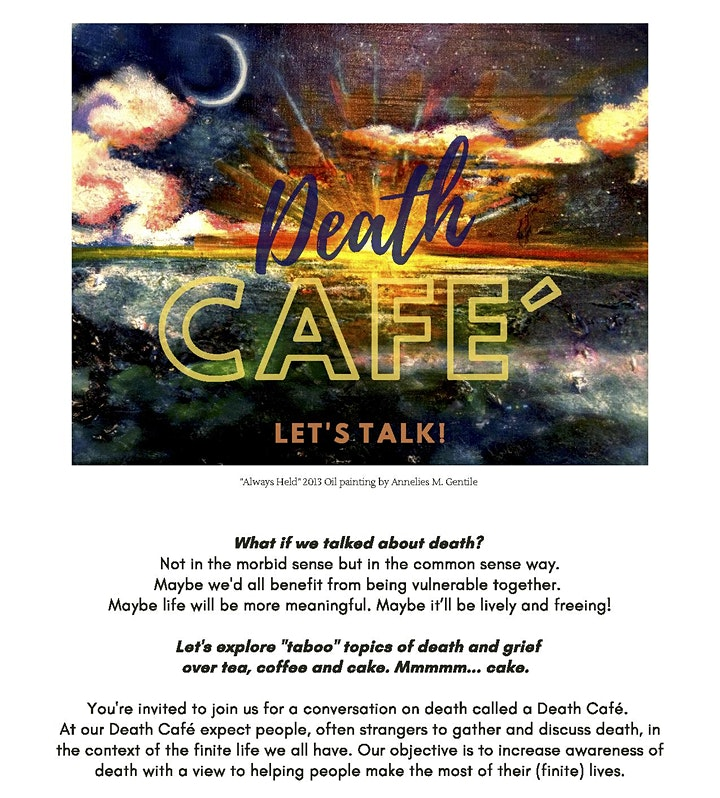 "Death Café :: Let's Explore and Reimagine Life in the Presence of ""D"" image"