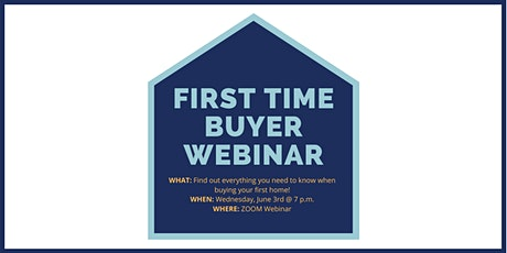 FIRST TIME BUYERS WEBINAR tickets