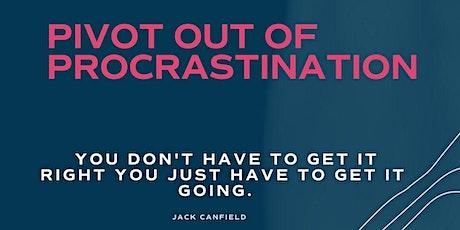 Pivot out of procrastination entradas