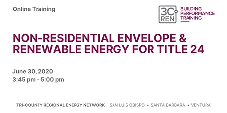 Non-Residential Envelope and Renewable Energy for Title 24 2019 tickets