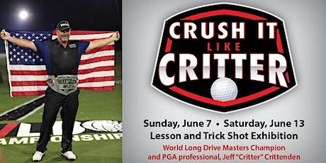 Crush it Like Critter!! tickets