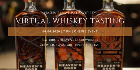 NWS and Heaven's Door Virtual Tasting tickets