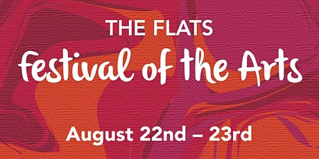 5th Annual Flats Festival of the Arts tickets