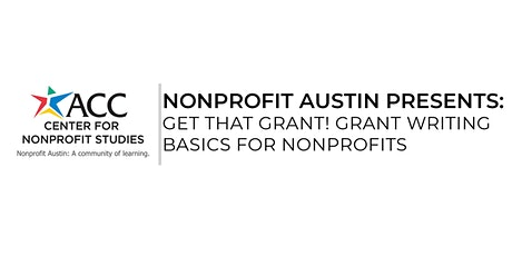 Get that Grant! Grant Writing Basics for Nonprofits - Susannah Erler tickets