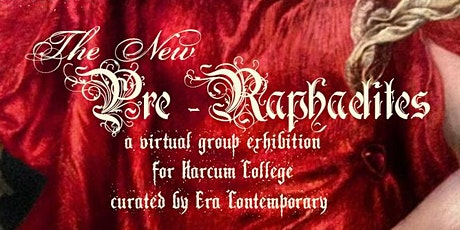 The New Pre-Raphaelites Virtual  Art Exhibition curated by Era Contemporary tickets