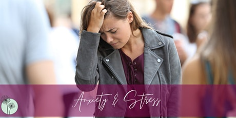Anxiety & Stress Webinar tickets