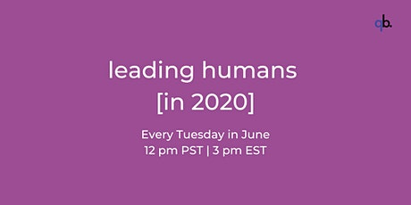 Leading Humans [in 2020] tickets