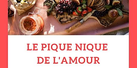 LE PIQUE-NIQUE DE L'AMOUR - 2eme Edition billets