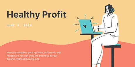 Healthy Profit: 3 Workshops. 1 Day. Completely Free! tickets