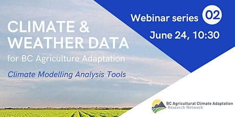 Climate Data for BC Agriculture - ACARN Webinar Series #2 tickets