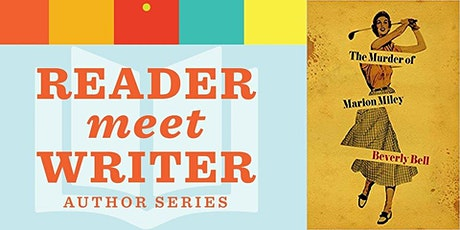 Reader Meet Writer: Beverly Bell | The Murder of Marion Miley tickets