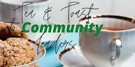 A Virtual Tea & Toast to Community Leaders tickets