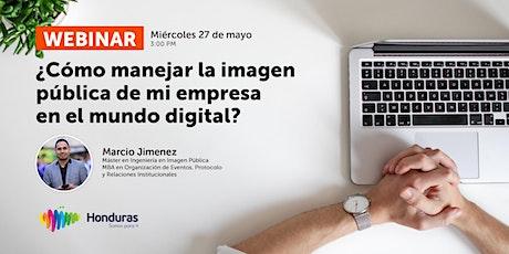 Webinar: ¿Cómo manejar la imagen pública de mi empresa en el mundo digital? entradas