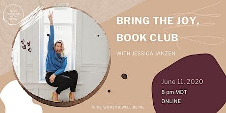 Bring the Joy, Book Club with Jessica Janzen tickets