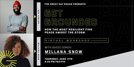 Get Grounded: How the most resilient find peace amidst the storm tickets