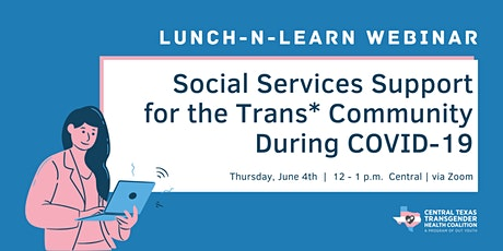 Social Services Support for the Trans* Community During COVID-19 tickets