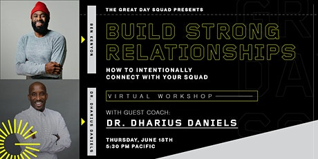 Build Strong Relationships: How to intentionally connect with your squad tickets